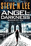 Angel of Darkness Books 01-04 (Angel of Darkness Action Thrillers)