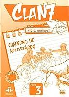 Clan 7 con ¡Hola, amigos! (Clan 7 Nivel 3 / Cla 7: Level 3)