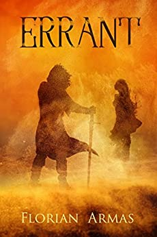 Errant (Chronicle of the Seer Book 1) by [Armas, Florian]