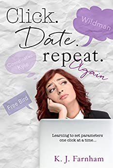 Click Date Repeat Again by [Farnham, K. J.]