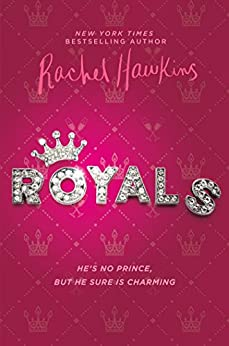 Royals by [Hawkins, Rachel]