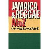 ジャマイカ&レゲエ A to Z