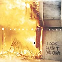 Look What You Create by Beggars & Thieves (2010-07-13)