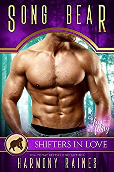 Song Bear: A Shifters in Love Fun & Flirty Romance (Silverbacks and Second Chances Book 4) by [Raines, Harmony]