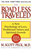 The ROAD LESS TRAVELED: A New Psychology of Love, Traditional Values and Spiritual Growth 画像