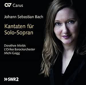 J.S.BACH/KANTATEN FUR SOLO-SOPRAN