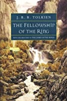 Fellowship of the Ring: Being the First Part of The Lord of the Rings