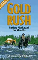 Gold rush: Reliving the Klondike adventure in Canada's north
