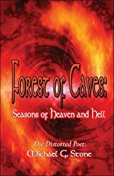 Forest of Caves: Seasons of Heaven And Hell