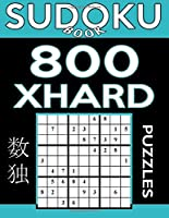 Sudoku Book 800 Extra Hard Puzzles: Sudoku Puzzle Book with Only One Level of Difficulty