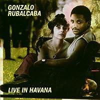 Live in Havana by Gonzalo Rubalcaba (2007-12-21)