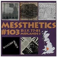 Messthetics 103: Diy 77-81
