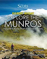 Explore the Munros: Your Guide to 50 of Scotland's Most Iconic Mountains (Scots Magazine)