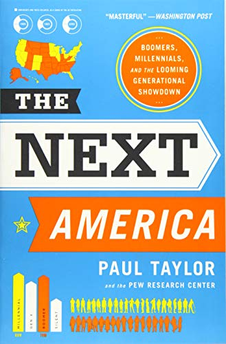 Download The Next America: Boomers, Millennials, and the Looming Generational Showdown 1610396197