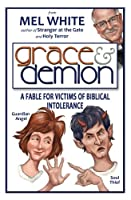 Grace & Demion: A Fable for Victims of Biblical Intolerance