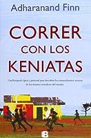 Correr con los kenyatas / Running with the Kenyans