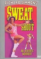Sweat & Shout - An Aerobic Workout [DVD]