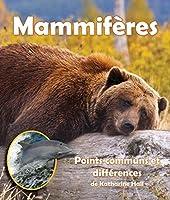 Mammifères/ Mammals: Points Communs Et Différences/ a Compare and Contrast Book