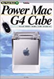 Power Mac G4 Cube (Mac Freak Book)
