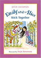 Emily and Alice Stick Together