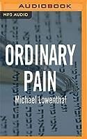Ordinary Pain