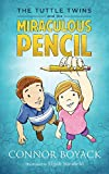 The Tuttle Twins and the Miraculous Pencil (English Edition) 画像