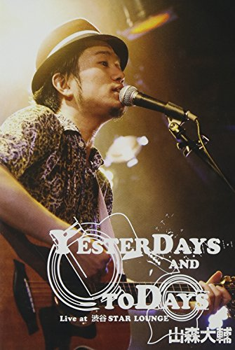 """""""YESTERDAYS AND TODAYS""""Live at 渋谷STAR LOUNGE [DVD]"""