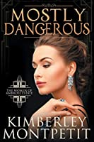 Mostly Dangerous (The Women of Ambrose Estate)