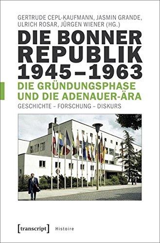 Die Bonner Republik 1945-1963 ...