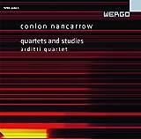 Nancarrow: Quartets & Studies