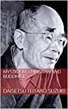 Mysticism: Christian and Buddhist (English Edition)