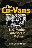 The Co-Vans: U.S. Marine Advisors in Vietnam