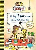 Als der Tiger einmal der Baer sein wollte: Nach einer Figurenwelt von Janosch