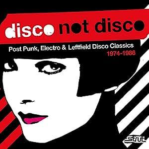Disco Not Disco 1974-1986