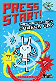 Super Rabbit Boy Powers Up! (Press Start! Scholastic Branches)