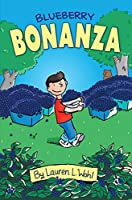 Blueberry Bonanza (Racoon River Kids Adventures)