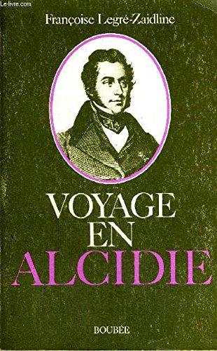 Voyage en Alcidie: à la découverte d'Alcide d'Orbigny (1802-1857)