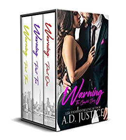 The Warning Trilogy: The Complete Set: (An Anti-Hero Mafia Romantic Suspense Series) by [Justice, A.D.]
