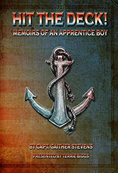 Hit the Deck: Memoirs of an Apprentice Boy by [Biggs, Terrie, Stevens, Gaither]