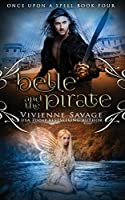 Belle and the Pirate: An Adult Fairytale Romance (Once Upon a Spell)