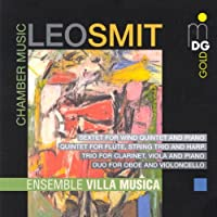 Chamber Music / Sextet for Wind / Quintets / Trios