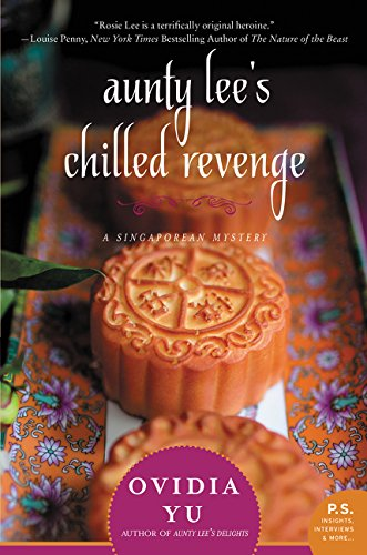 Download Aunty Lee's Chilled Revenge: A Singaporean Mystery 0062416499
