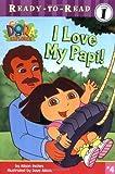 I Love My Papi! (Dora the Explorer)