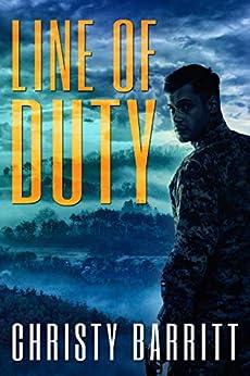 Line of Duty (Fog Lake Suspense Book 4) by [Barritt, Christy]