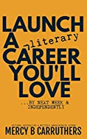 Launch a Literary Career You'll Love