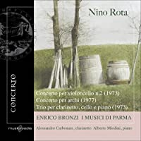 Nino Rota: Concerto per violoncello, Concerto per archi, Trio per clarinetto, cello, and piano by Rota (2009-06-30)