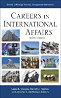 Careers in International Affairs by Unknown(2014-07-23)
