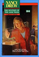 Mystery of the Jade Tiger (Nancy Drew Mystery Stories)