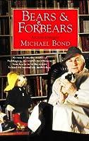 Bears and Forebears: A Life So Far