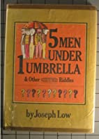 Five Men Under One Umbrella: And Other Ready-To-Read Riddles